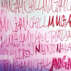 MUGAMICHILL 「MUGAMICHILDREN 2 リリースツアー」 @ 磔磔(京都、京都)
